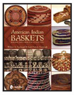 American Indian Baskets: Building and Caring for a Collection By William A. Turnbaugh and Sarah Peabody Turnbaugh