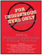 FOR INDIGENOUS EYES ONLY COVER