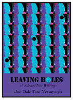 LEAVING HOLES AND SELECTED NEW WRITINGS
