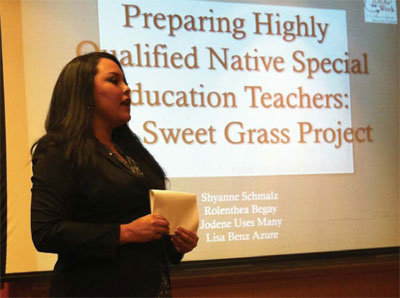 "SWEET GRASS PARTICIPANT. UTTC student Shyanne Schmalz (Standing RockSioux) was one of three students to conduct a session, ""Preparing Highly QualifiedNative American Special Education Teachers: The Sweet Grass Project,"" at the 2012National Indian Education Association conference."