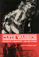 Clyde Warrior - Tradition Community and Red Power