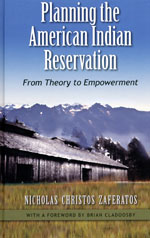 PLANNING THE AMERICAN INDIAN RESERVATION BY NICHOLAS ZAFERATOS