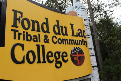 FOND DU LAC TRIBAL AND COMMUNITY COLLEGE SIGN