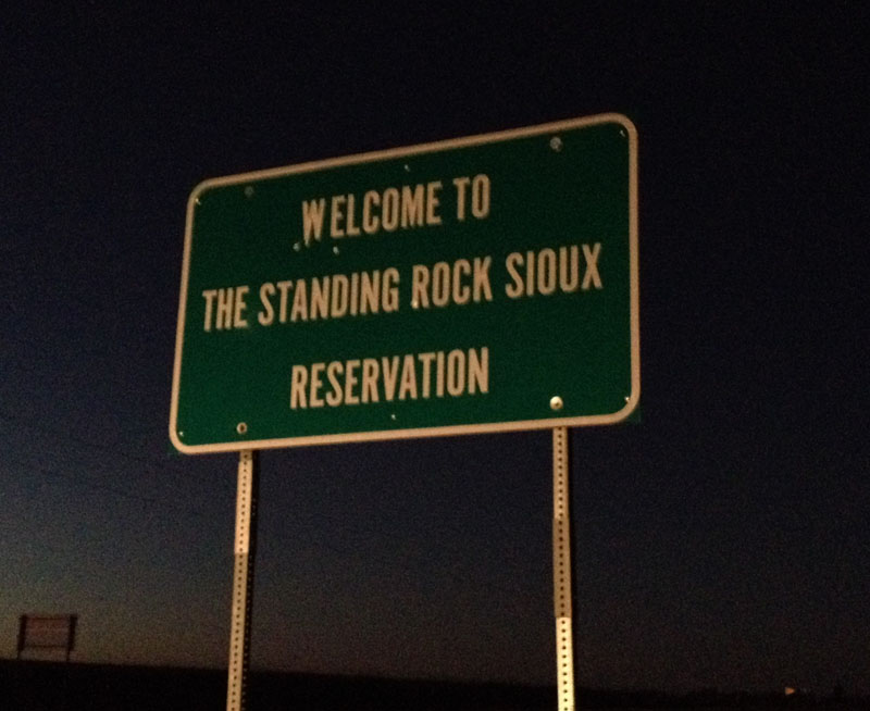 STANDING ROCK SIOUX RESERVATION SIGN