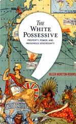 THE WHITE POSSESSIVE BY AILEEN MORETON-ROBINSON