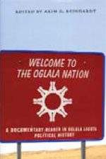 WELCOME TO OGLALA NATION BY ADKIM D. REINHARDT