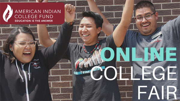 AMERICAN INDIAN COLLEGE FUND ONLINE COLLEGE FAIR
